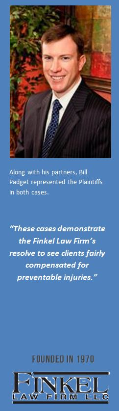 "Banner for Attorney Bill Padget with a quote: ""These cases demonstrate the Finkel Law Firm's resolve to see clients fairly compensated for preventable injuries."""